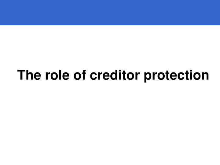 The role of creditor protection
