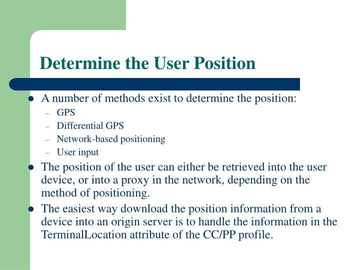 Determine the User Position