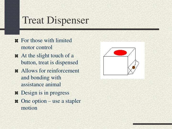 Treat Dispenser