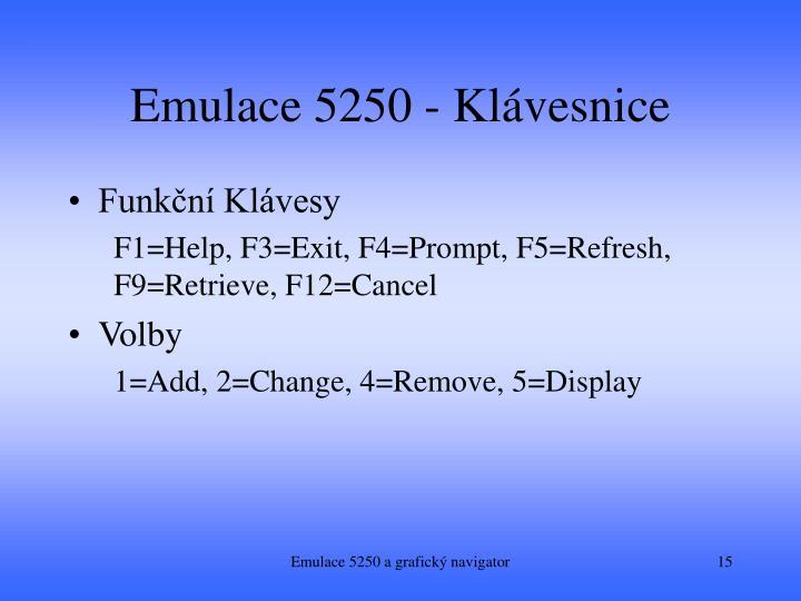 Emulace 5250 - Klávesnice