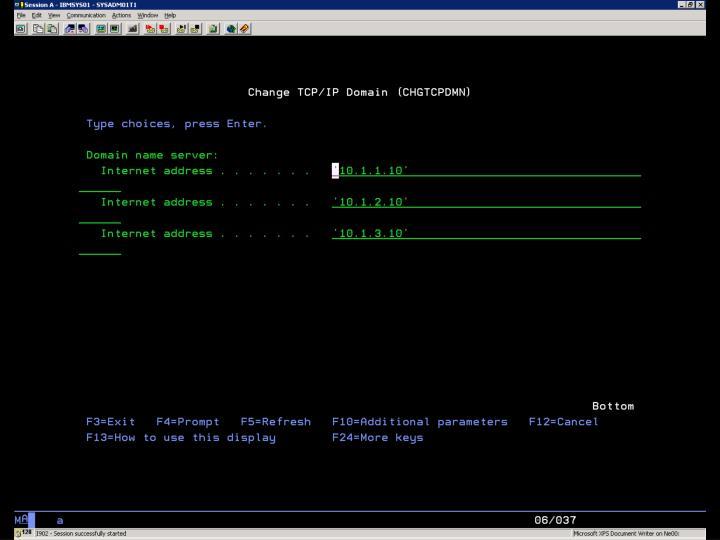 i5/OS  – CFGTCPDMN 2/2