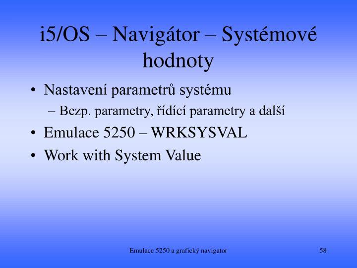 i5/OS – Navigátor – Systémové hodnoty