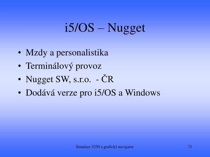 i5/OS – Nugget