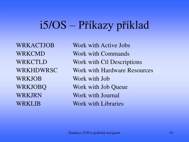 i5/OS – Příkazy příklad