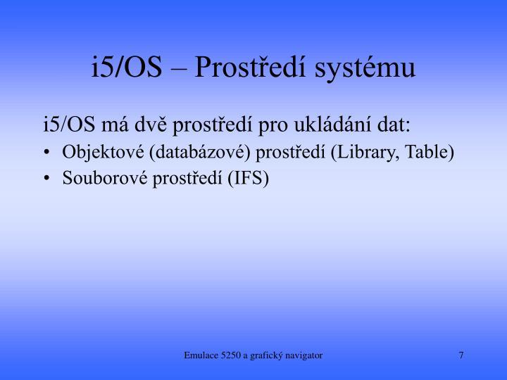 i5/OS – Prostředí systému