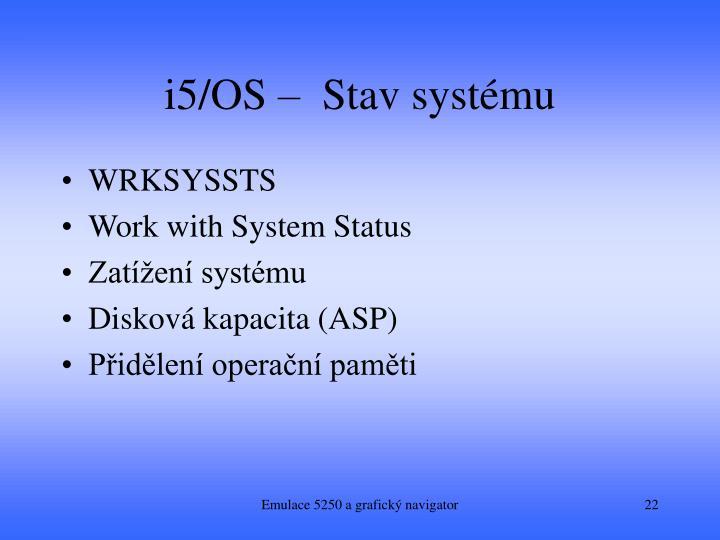 i5/OS –  Stav systému