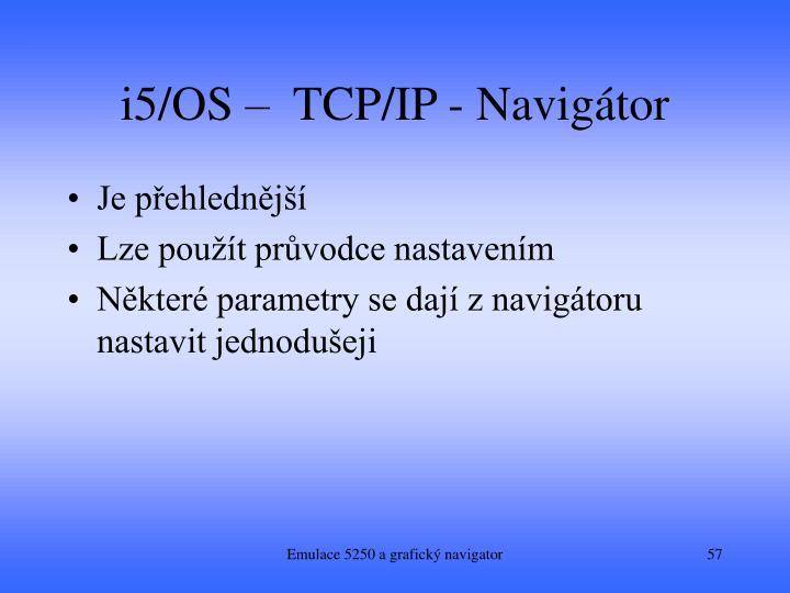 i5/OS –  TCP/IP - Navigátor