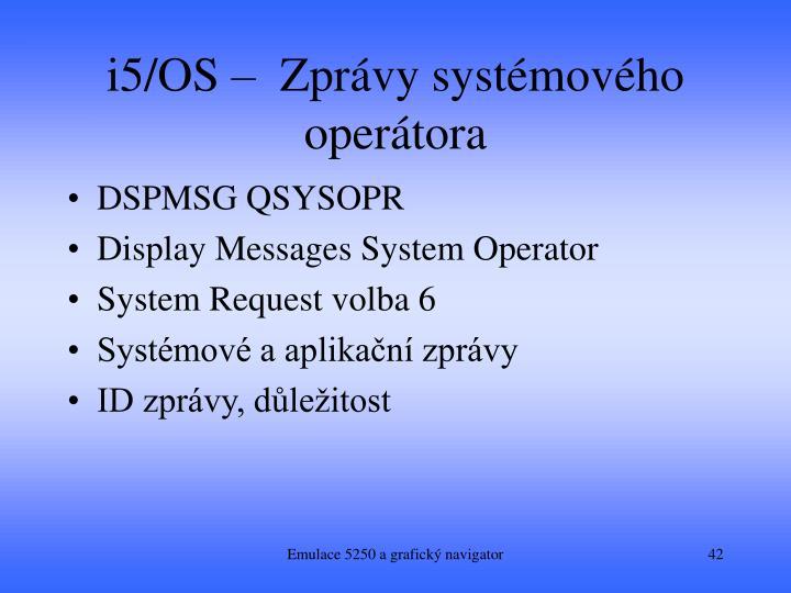 i5/OS –  Zprávy systémového operátora