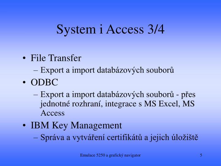 System i Access 3/4