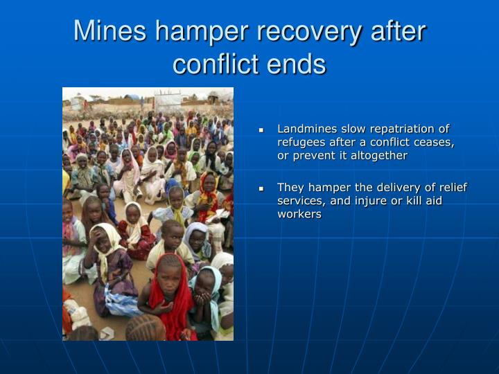 Mines hamper recovery after conflict ends