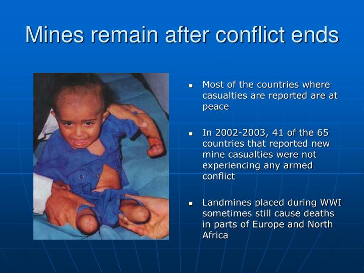 Mines remain after conflict ends