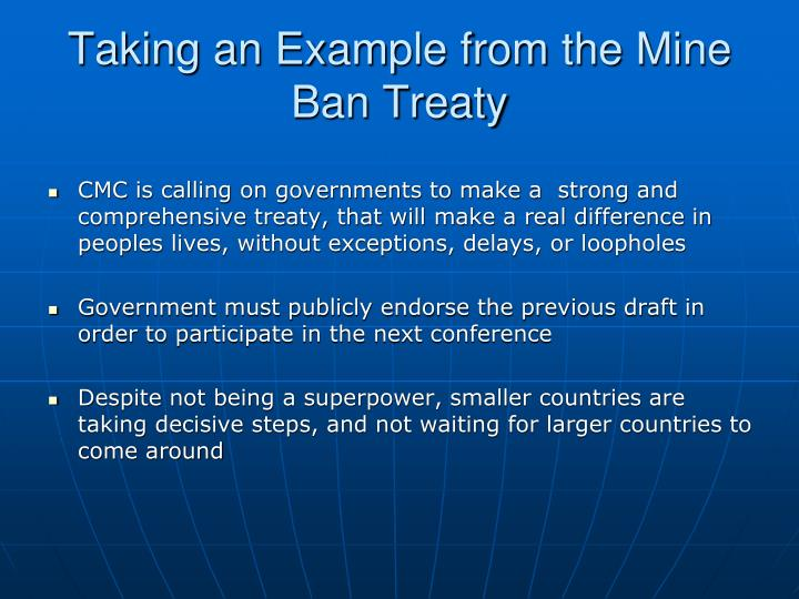 Taking an Example from the Mine Ban Treaty