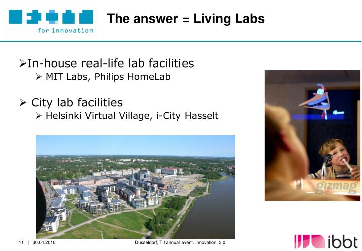 The answer = Living Labs