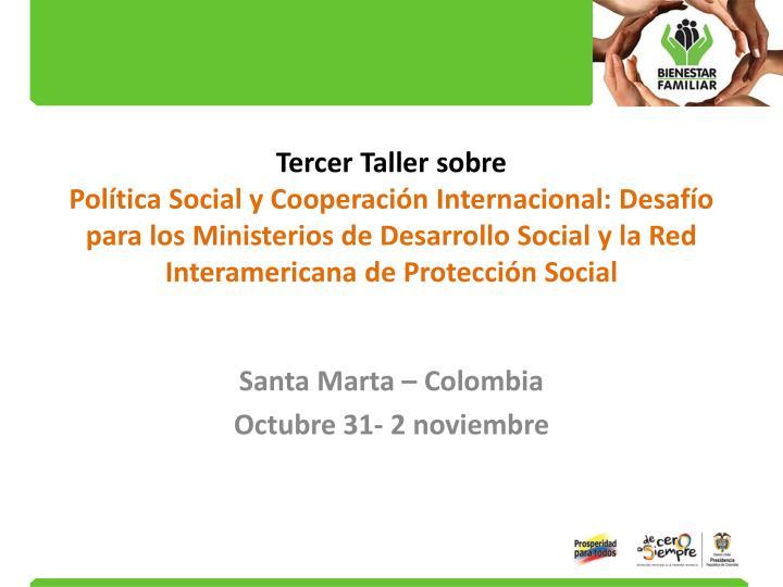 Santa marta colombia octubre 31 2 noviembre
