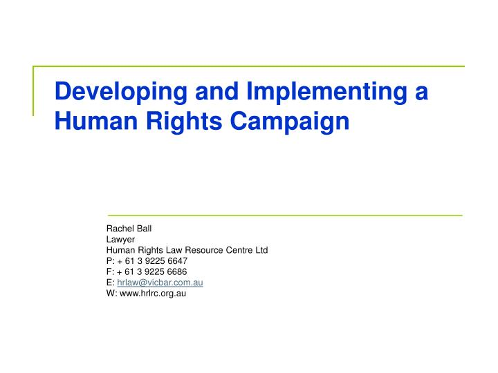 developing and implementing a human rights campaign n.
