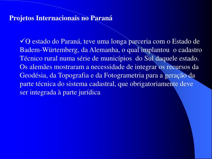 Projetos Internacionais no Paraná