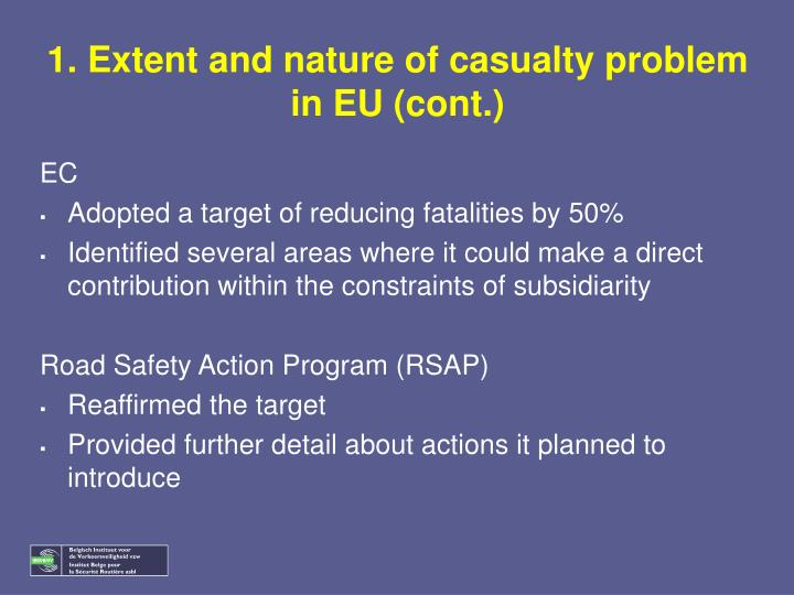 1. Extent and nature of casualty problem in EU (cont.)