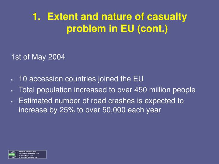 Extent and nature of casualty problem in EU (cont.)