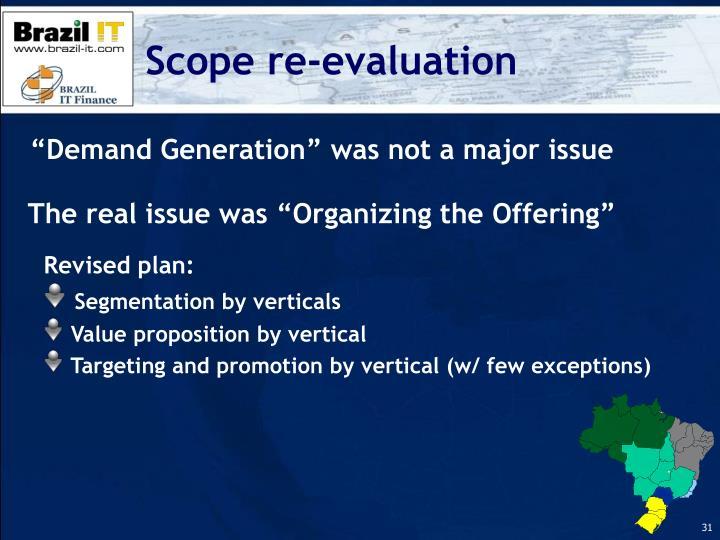 Scope re-evaluation