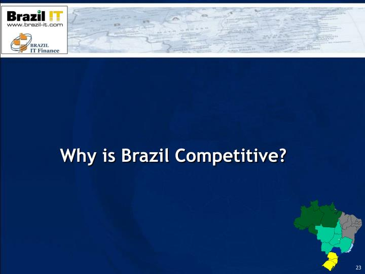 Why is Brazil Competitive?