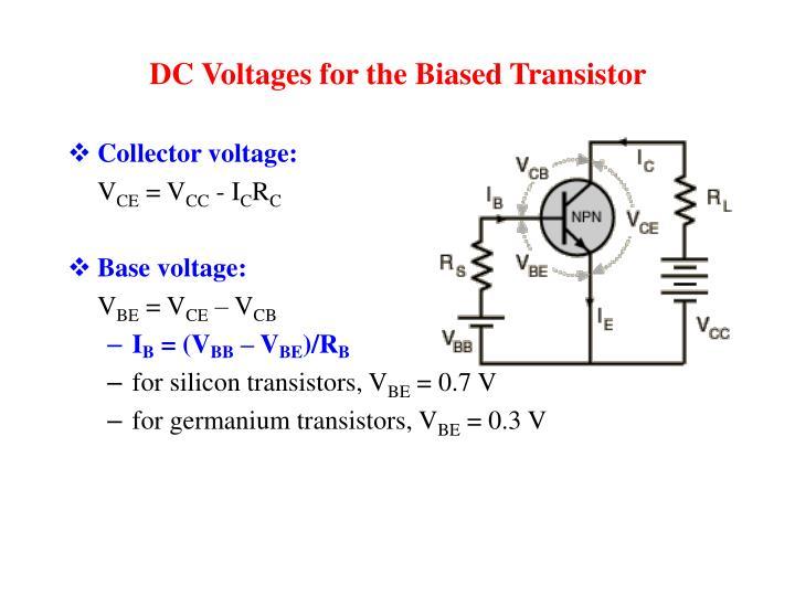 DC Voltages for the Biased Transistor