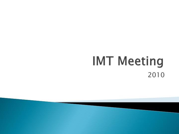 IMT Meeting