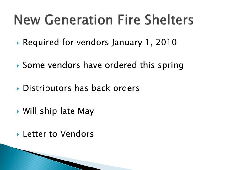 New Generation Fire Shelters
