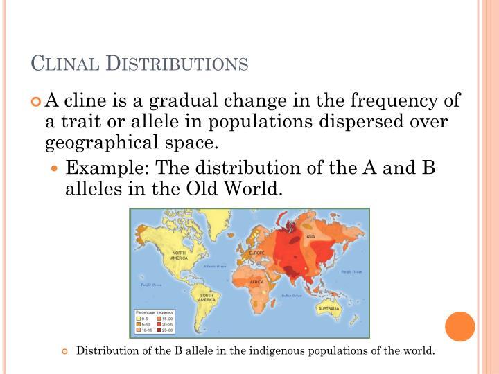 Clinal Distributions