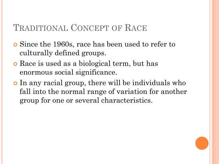 Traditional concept of race