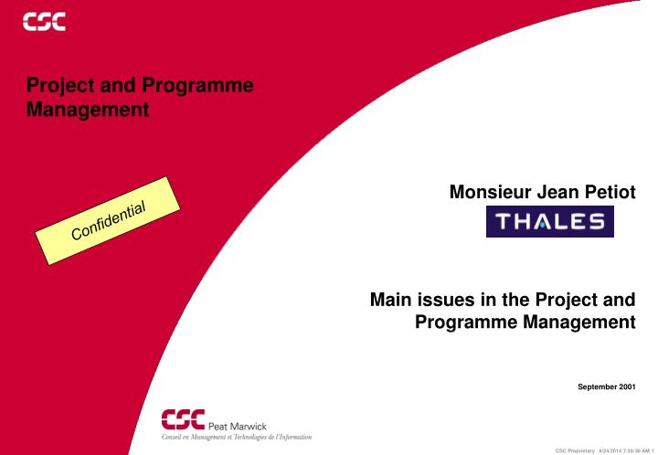 Main issues in the project and programme management september 2001