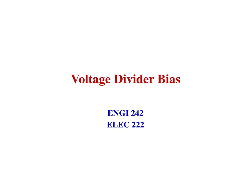 Voltage Divider Bias Topics Covered Celbridge Cabs The Potential N
