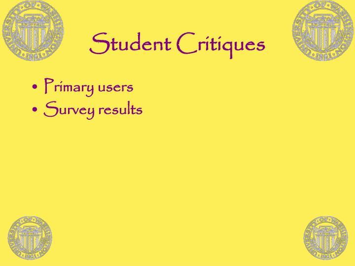 Student Critiques