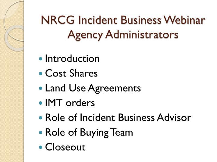 nrcg incident business webinar agency administrators