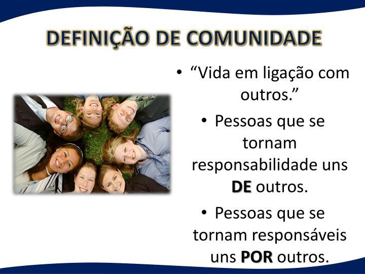 DEFINIÇÃO DE COMUNIDADE