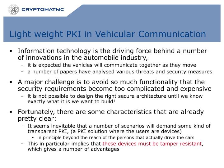 Light weight PKI in Vehicular Communication