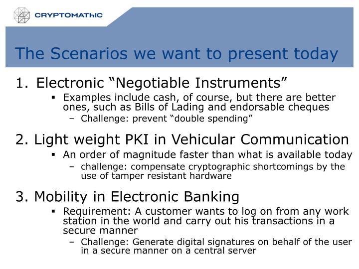 The Scenarios we want to present today