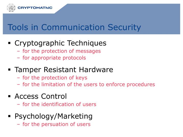 Tools in communication security
