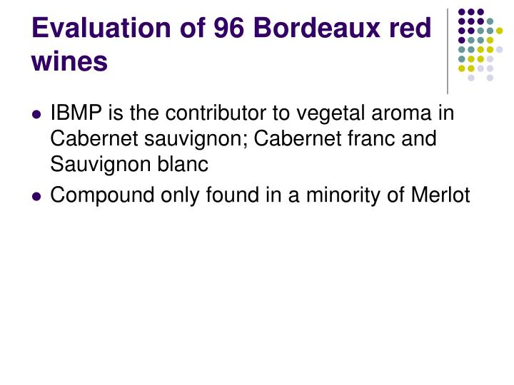 Evaluation of 96 Bordeaux red wines