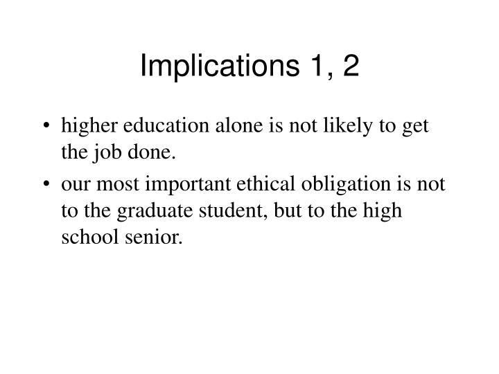 Implications 1, 2