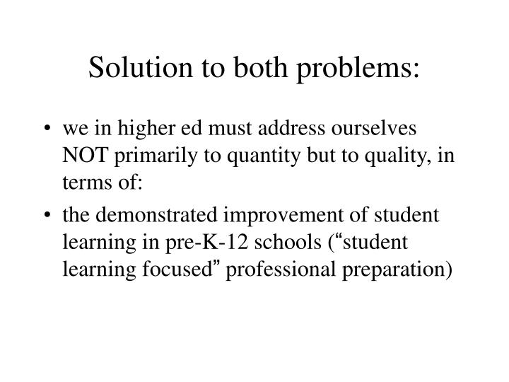 Solution to both problems: