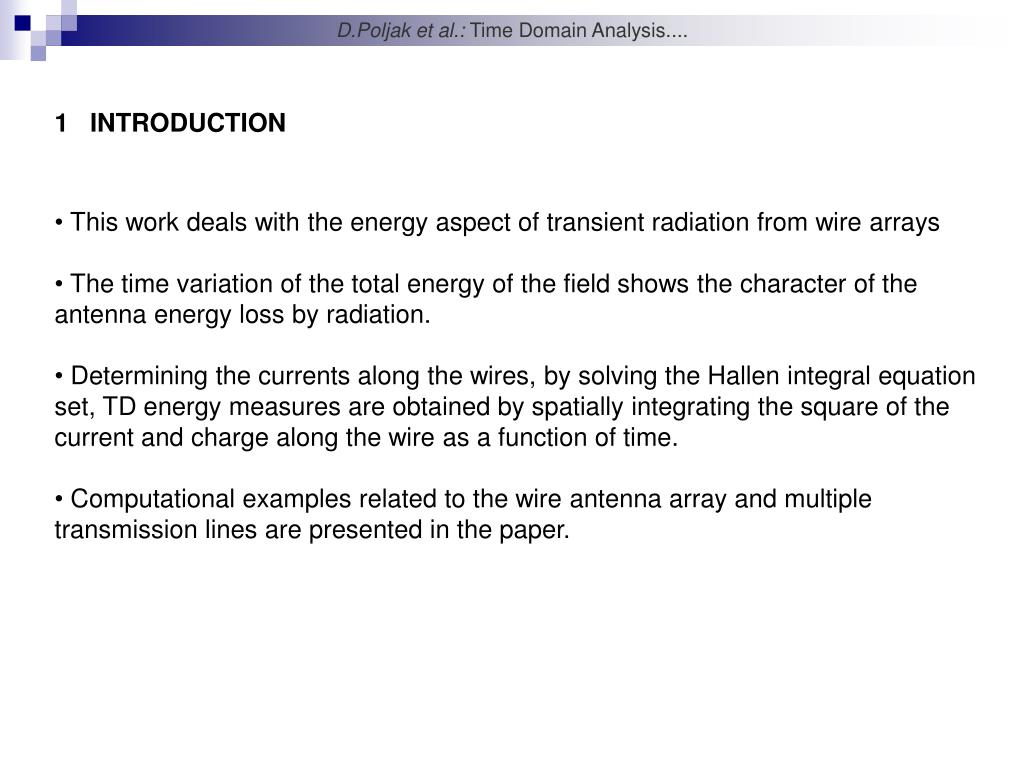PPT - Time Domain Analysis of the Multiple Wires Above a Dielectric