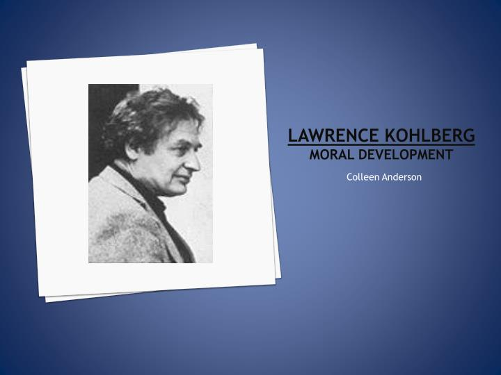 lawrence kohlberg moral development n.