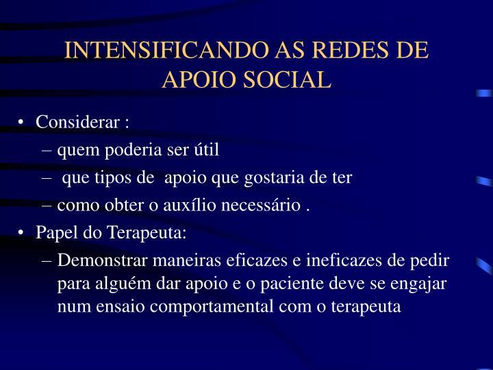 INTENSIFICANDO AS REDES DE APOIO SOCIAL