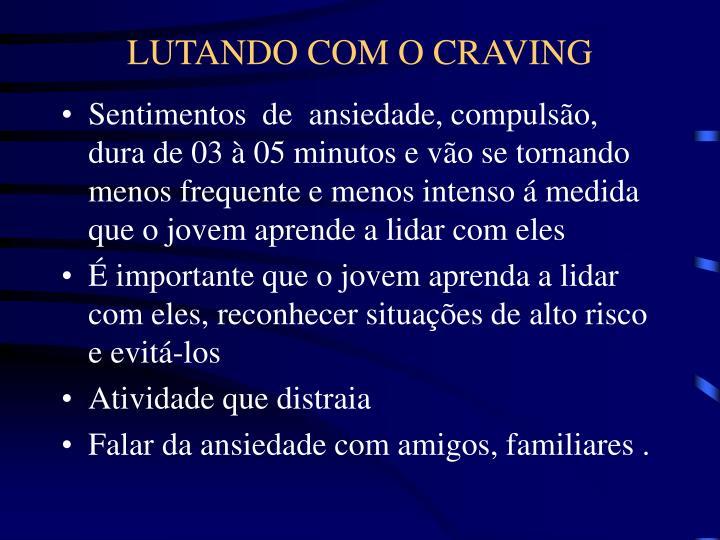LUTANDO COM O CRAVING