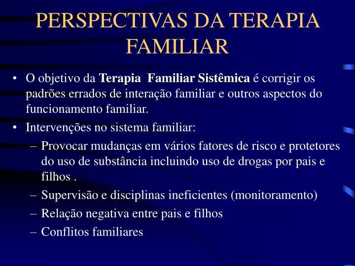 PERSPECTIVAS DA TERAPIA FAMILIAR