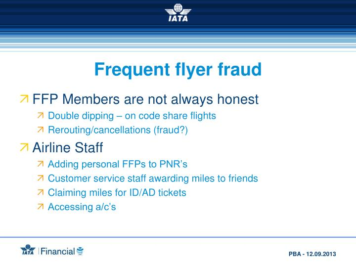 Frequent flyer fraud