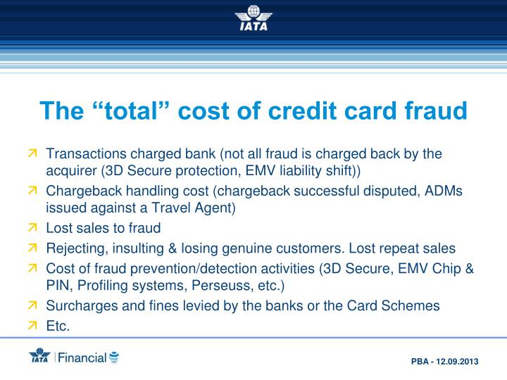 "The ""total"" cost of credit card fraud"