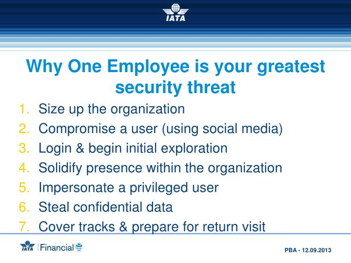 Why One Employee is your greatest security threat