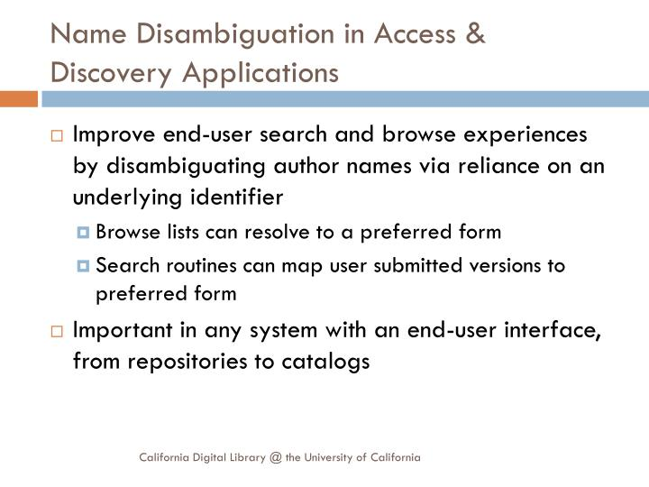 Name Disambiguation in Access & Discovery Applications