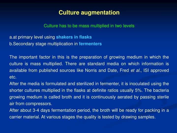 Culture augmentation